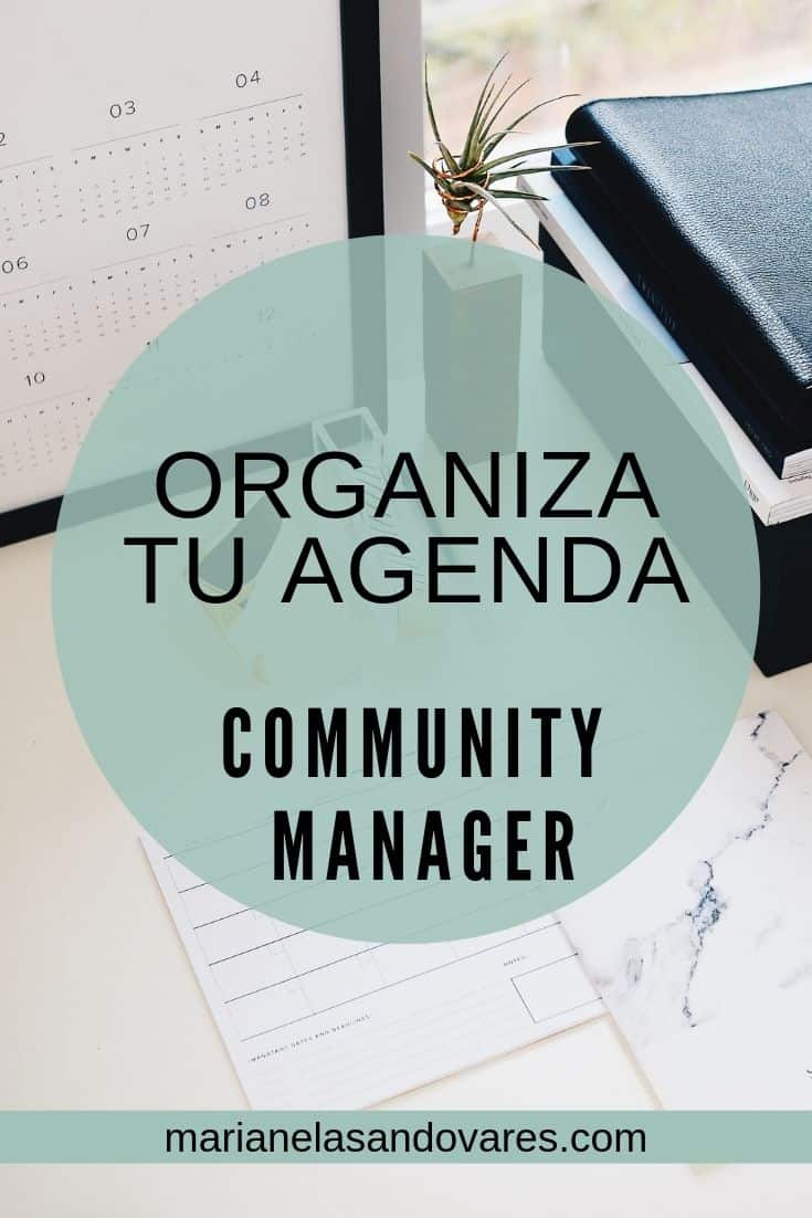 Cómo organizar tu agenda community manager